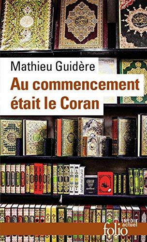 Au commencement tait le Coran