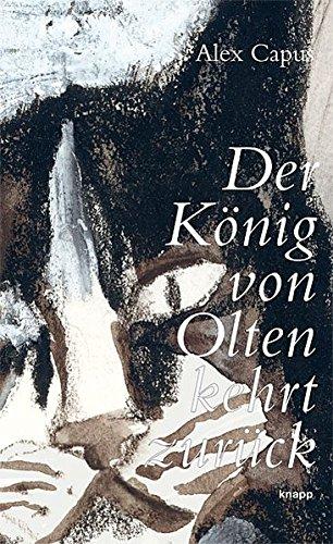 Der König von Olten kehrt zurück: Perlen-Reihe (Der König Kehrt Zurück)
