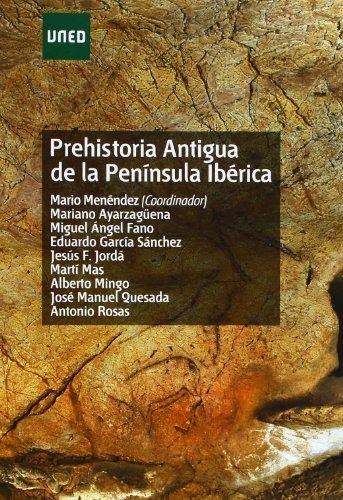 Prehistoria antigua de la península ibérica (GRADO) por Mario (Coordinador) et al. MENÉNDEZ FERNÁNDEZ