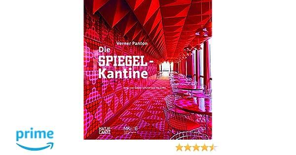 GroBartig Verner PantonDie Spiegel Kantine: Amazon.de: Sabine Schulze, Museum Für  Kunst Und Gewerbe Hamburg, Ina Grätz: Bücher
