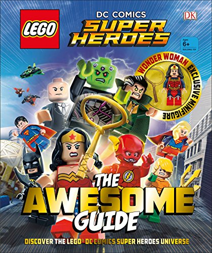 Legor DC Comics Super Heroes the Awesome Guide