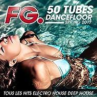 50 Tubes Dancefloor Spring 2017 (by FG)