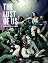 The Lust of Us par Hardlard
