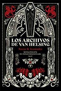Los archivos de Van Helsing par  Xavier Borràs Fernández