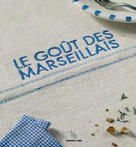 Le goût des marseillais par Frédéric Sailer