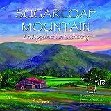 Sugarloaf Mountain - An Appalachian Gathering