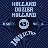 Invictus B-Sides Vol. 4 (The Holland Dozier Holland 45s)