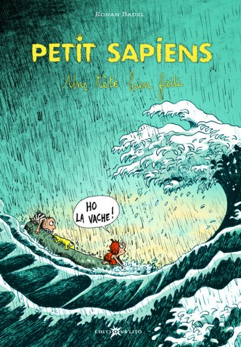 Petit Sapiens, Tome 3 : Une tête bien faite (préhistoire, Homosapiens, mammouth)