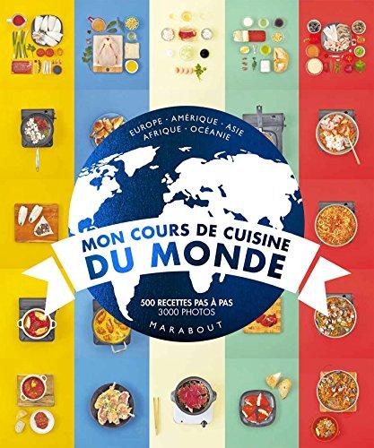 Mon cours de cuisine du monde par Collectif