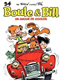 Boule et Bill - tome 34 - Un amour de cocker (French Edition)