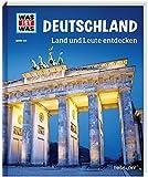 WAS IST WAS Band 126 Deutschland. Land und Leute entdecken (WAS IST WAS Sachbuch, Band 126) - Andrea Weller-Essers