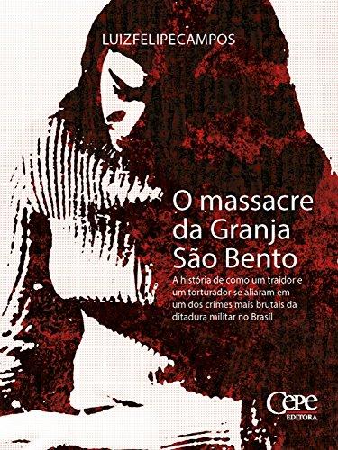 O massacre da Granja São Bento (Portuguese Edition)
