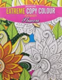 #2: Extreme Copy Colour - Flowers