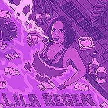 Lila Regen [Explicit]