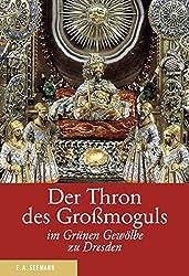 Der Thron des Großmoguls im Grünen Gewölbe zu Dresden