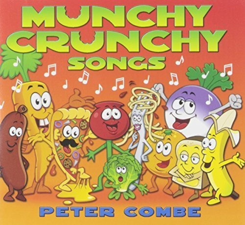 Munchy Crunchy Songs by Peter Combe