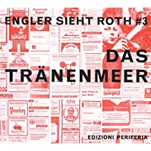 "Dieter Roth: Engeler sieht Roth ""3: Das Tränenmeer (Engler Dieter Roth)"