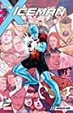 Iceman Vol. 2: Absolute Zero (Iceman (2017-2018)) (English Edition)