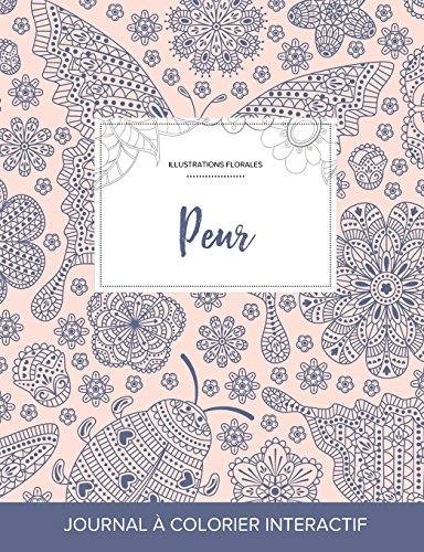 Journal de Coloration Adulte: Peur (Illustrations Florales, Coccinelle)