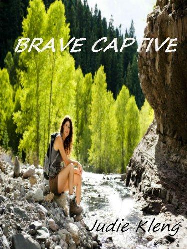 Brave Captive (English Edition) (Yellowstone Park Romantik)