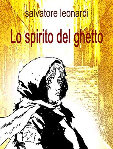 Lo spirito del ghetto