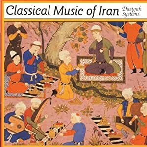 Classical Music of Iran ... [Import anglais]