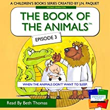 The Book of the Animals - Episode 3: When the Animals Don't Want to Sleep