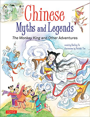 Chinese myths and legends : the monkey king and other adventures
