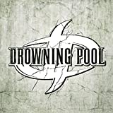 Drowning Pool [Explicit]