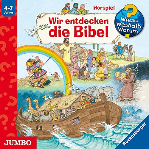 Wir entdecken die Bibel (Wieso? Weshalb? Warum?)