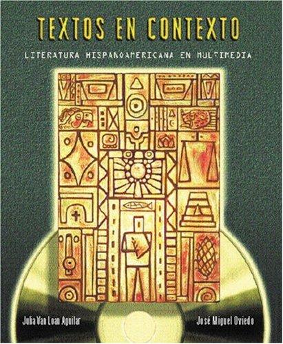 Textos En Contexto: Literatura Hispanoamericana En Multimedia