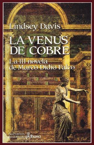La Venus de cobre (III) (Narrativas Historicas) por Lindsey Davis