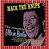 Mack The Knife - The Complete Ella In Berlin