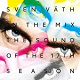 Sven Vaeth In The Mix: The Sou