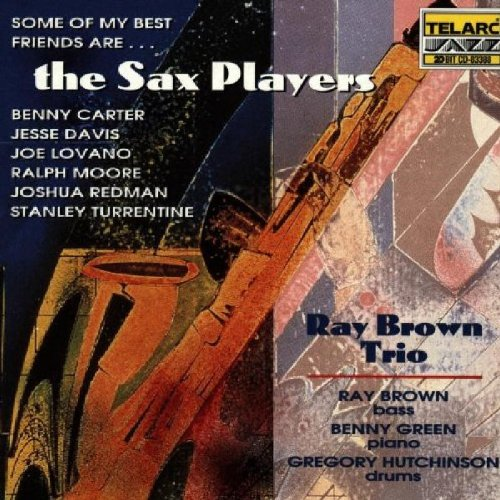 Some Of My Best Friends Are...The Sax Players - Amazon Musica (CD e Vinili)