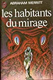 LES HABITANTS DU MIRAGE