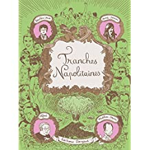 Tranches Napolitaines - tome 0 - Tranches Napolitaines