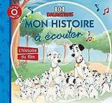 Telecharger Livres 101 dalmatiens mon histoire a ecouter Modele aleatoire (PDF,EPUB,MOBI) gratuits en Francaise