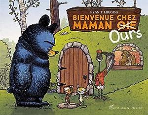 """Afficher """"Maman ours<br /> Bienvenue chez maman (oie) Ours"""""""