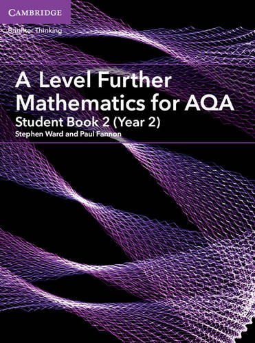 A Level Further Mathematics for AQA Student Book 2 (Year 2) (AS/A Level Further Mathematics AQA)
