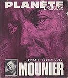 Emmanuel Mounier L'homme et son message