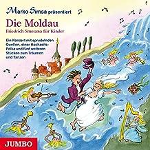 Die Moldau-Friedrich Smetena für Kinder
