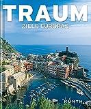 Traumziele Europas (KUNTH TRAUM...)