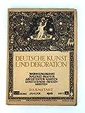 Deutsche Kunst und Dekoration. Wohnungskunst, Malerei, Plastik, Architektur, Gärten, Künstlerische Frauenarbeiten. XIX. Jg., Heft 4 (Januar 1916).