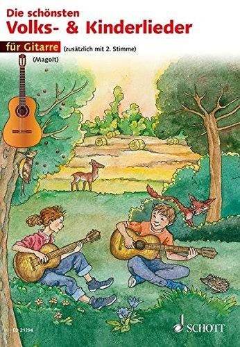 Die schönsten Volks- und Kinderlieder: sehr leicht bearbeitet. 1-2 Gitarren.