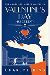 Valentine's Day: Kiss of Death (The Cambridge Murder Mysteries Book 5) (English Edition) Kindle Ausgabe