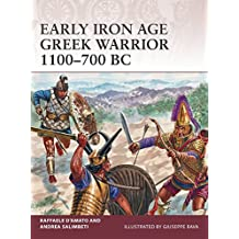 Early Iron Age Greek Warrior 1100-700 BC