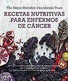 Recetas nutritivas para enfermos de cáncer: Alimentos adecuados para tomar durante y después del tratamiento oncológico