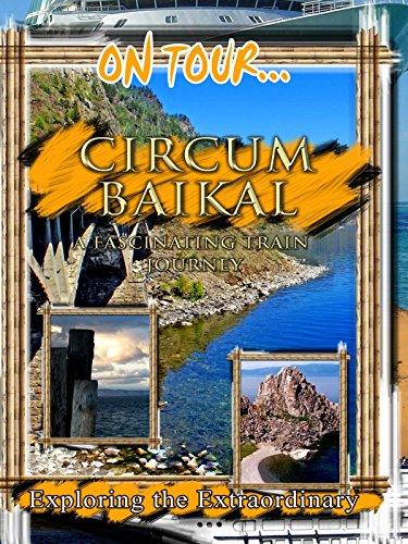 On Tour.. Circum Baikal Railroad [OV] -