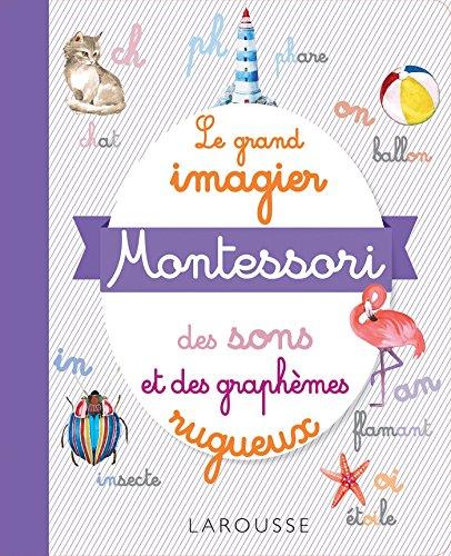 Le grand imagier Montessori des sons et des graphèmes rugueux
